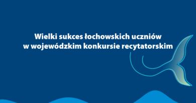Wielki sukces łochowskich uczniów w wojewódzkim konkursie recytatorskim.